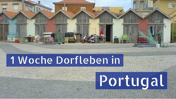 Eine Woche Dorfleben auf dem Camino Portugues